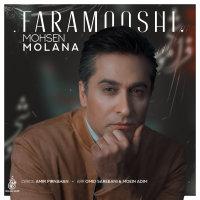 Mohsen Molana - 'Faramooshi'