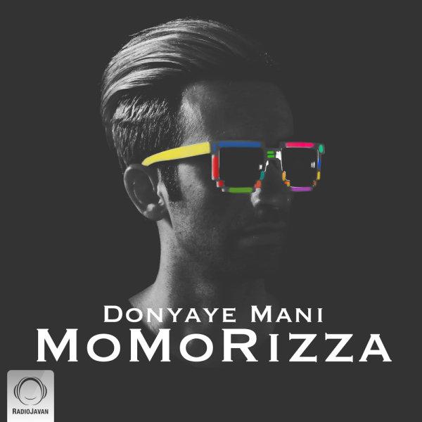 MoMoRizza - 'Donyaye Mani'