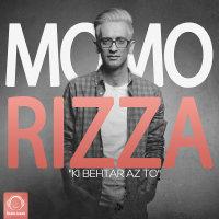 MoMoRizza - 'Ki Behtar Az To'