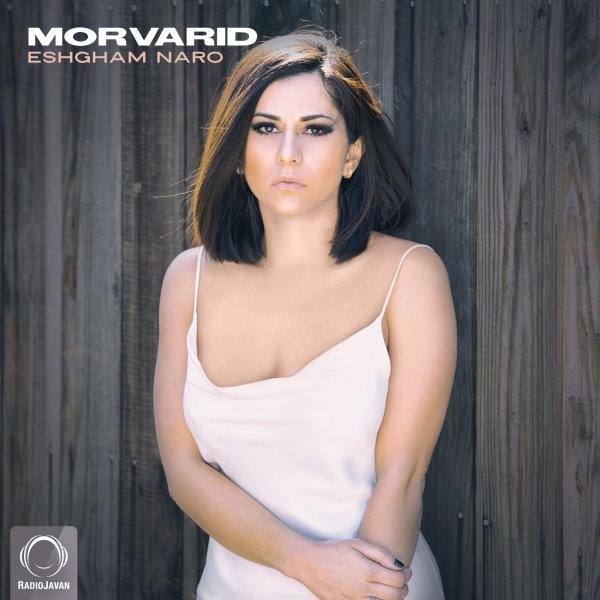 Morvarid - Eshgham Naro