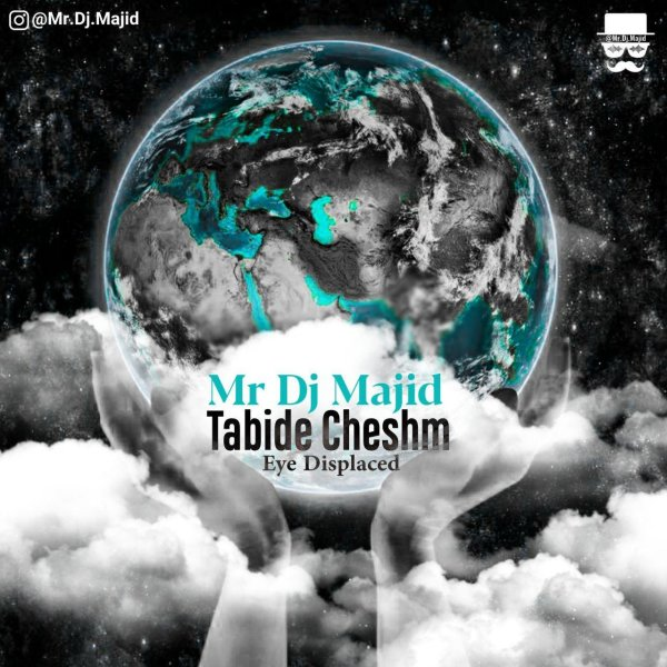 Mr DJ Majid - Tabide Cheshm