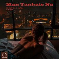 Mr Kiarash & Kaveh - 'Man Tanhaie Na (Ft Alyan)'