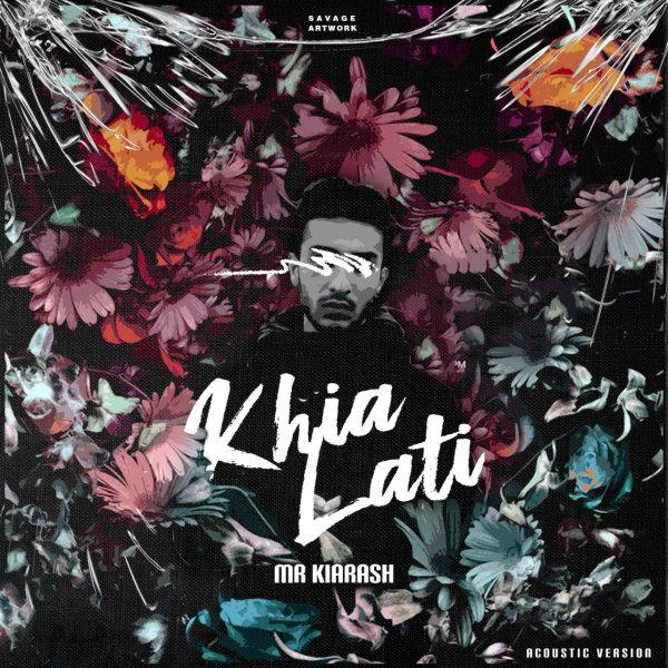 Mr Kiarash - 'Khialati'