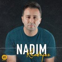 Nadim - 'Khodafez'