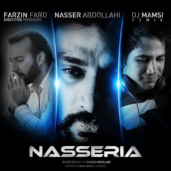 Naser Abdollahi - 'Nasseria (DJ Mamsi Remix Ft 3F Music)'