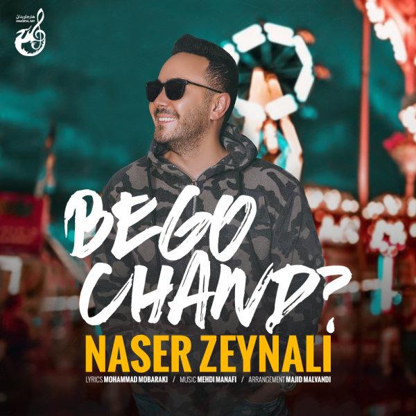 Naser Zeynali - 'Bego Chand'