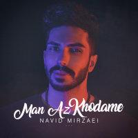 Navid Mirzaie - 'Man Az Khodame'