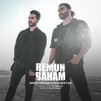 Navid Mirzaie & Mohsenyar - 'Bemon Baham'