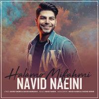 Navid Naeini - 'Halamo Mifahmi'