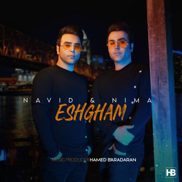 Navid & Nima - 'Eshgham'