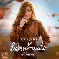Negari - 'Bebin Karato'