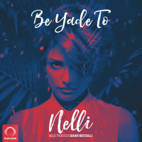 Nelli - 'Be Yade To'
