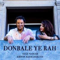 Niaz Nawab & Erwin Khachikian - 'Donbale Ye Rah'