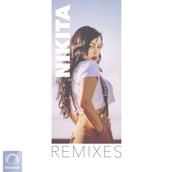 Nikita - 'Chera Nemigzare (Arian Goleh Remix)'
