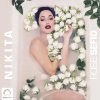 Nikita - 'Rose Sefid'
