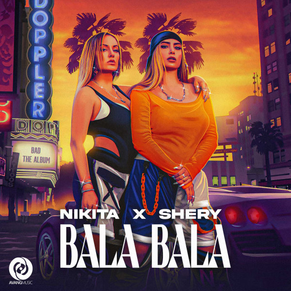 Nikita & SheryM - Bala Bala