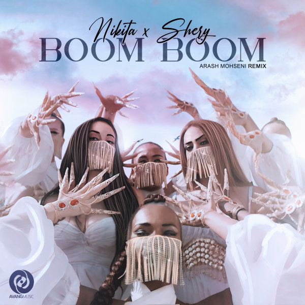 Nikita & SheryM - 'Boom Boom (Arash Mohseni Remix)'