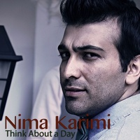 Nima Karimi - 'Think About A Day'