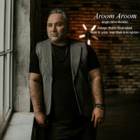 Nima Mozafari - 'Aroom Aroom'
