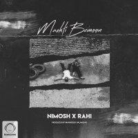 Rahi - 'Mashti Bemoon (Ft Nima Nimosh)'