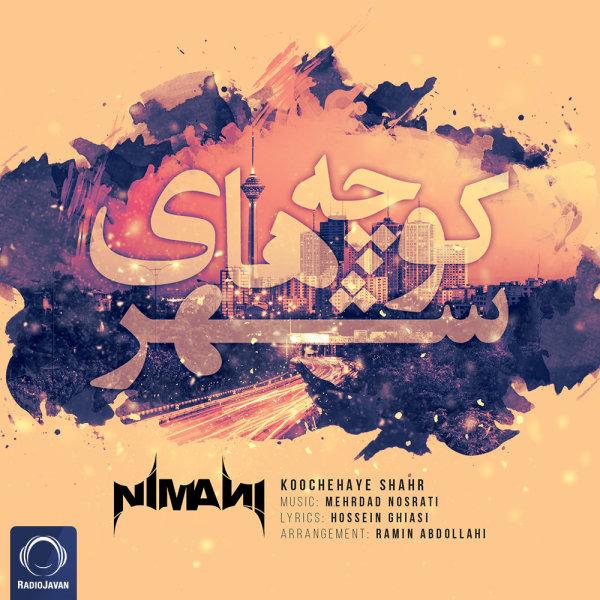 Nimani - 'Koochehaye Shahr'