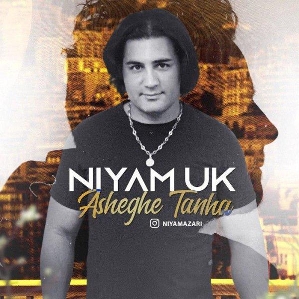 Niyam UK - 'Asheghe Tanha'