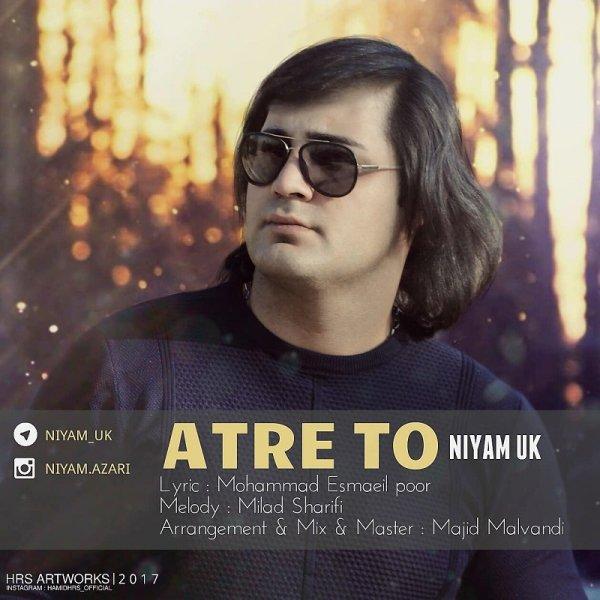 Niyam UK - 'Atre To'
