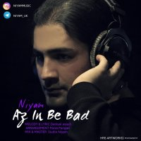 Niyam Uk - 'Az In Be Bad'