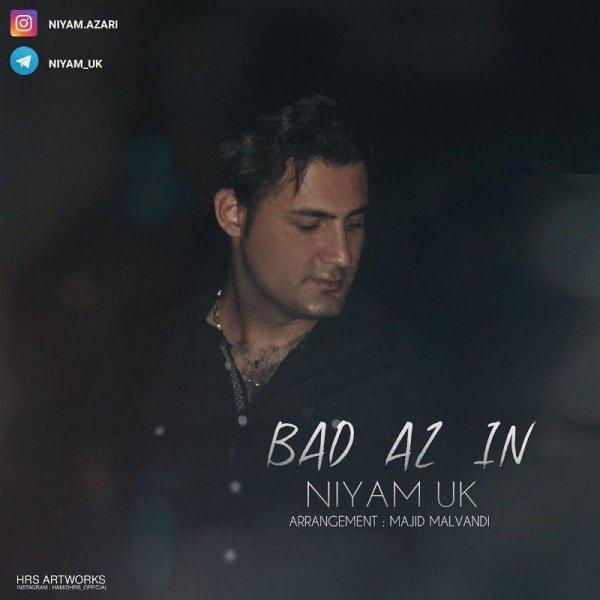 Niyam Uk - 'Bad Az In'