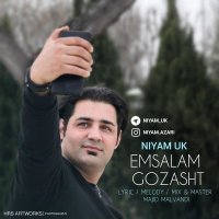 Niyam Uk - 'Emsalam Gozasht'