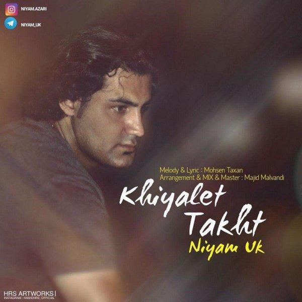 Niyam Uk - 'Khiyalet Takht'
