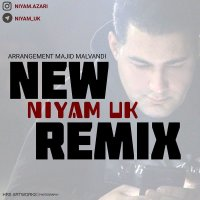 Niyam Uk - 'New Remix'