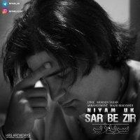 Niyam Uk - 'Sar Be Zir'