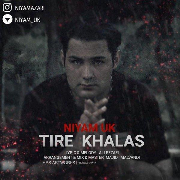Niyam Uk - 'Tire Khalas'