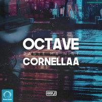 Octave - 'Daste Ma Nist (Ft Cornellaa)'