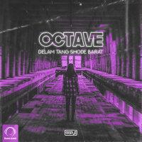 Octave - 'Delam Tang Shode Barat'