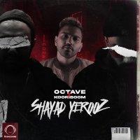 Octave & Kooriboom - 'Shayad Yerooz'