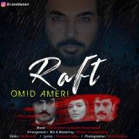 Omid Ameri - 'Raft'