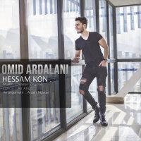Omid Ardalani - 'Hessam Kon'