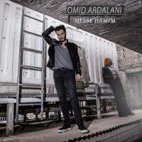 Omid Ardalani - 'Messe Hamim'