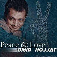 Omid Hojjat - 'Peace & Love'