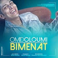 Omid Oloumi - 'Bi Menat'