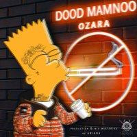 Ozara - 'Dood Mamnoo'