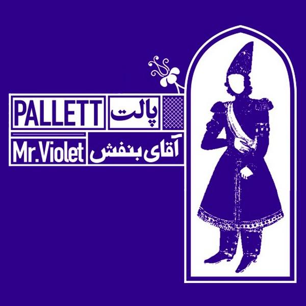 Pallett - Mr Violet