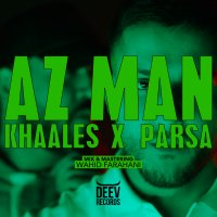 Parsa & Khaales - 'Az Man'