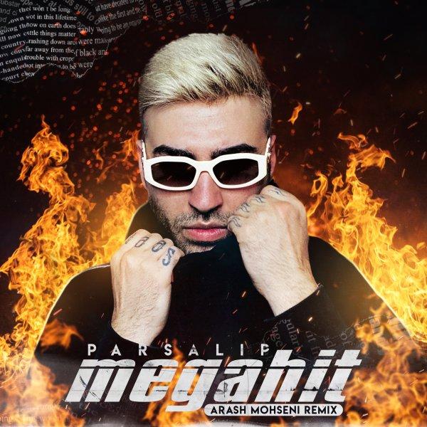 Parsalip - 'Megahit (Arash Mohseni Remix)'