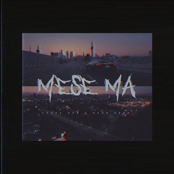 Parsalip - 'Mese Ma (Ft RudeBeny)'