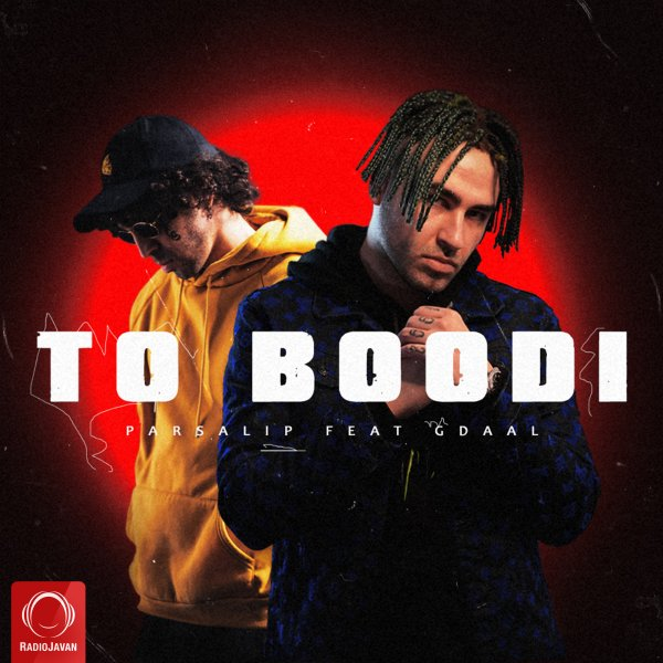 Parsalip - To Boodi (Ft Gdaal)