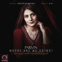 Parvin - 'Ma Darim Be Koja Mirim'