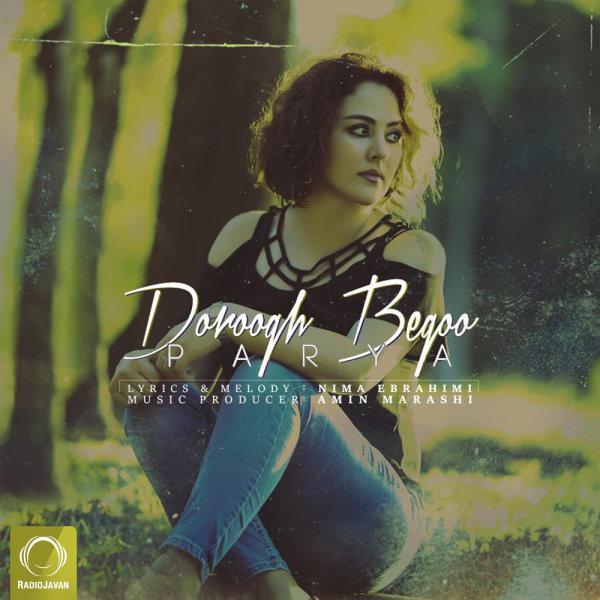 Parya - 'Doroogh Begoo'